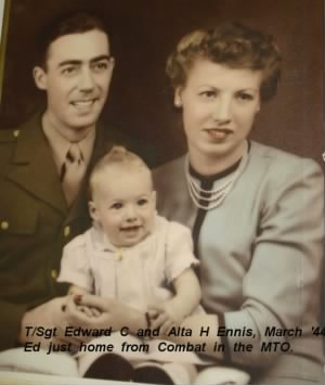 Edward and Alta Ennis with Lynette, 4 -5 months old when Ed returned from Combat MTO