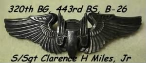 S/Sgt Clarence H Miles, Jr was an Aerial Gunner / B-26 RAMBLIN' RECK, Lost 20 Oct.'43