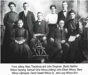 John Dingman Wilcox and Mary Theodocia Savage Family