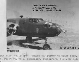 310th BS, 379th BS, Lt Wm J Schneider, PILOT also of 321st BG, 446th BS.