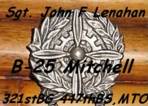 321st Bomb Group, 447th Bomb squad, Sgt John Lenahan, ENGINEERING /B-25 MTO