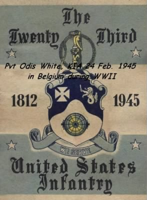 US Army Infantry, Pvt. Odis White was KIA during WWII in Belgium