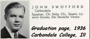 College Grad in 1936, Carbondale, ILL. John Swofford