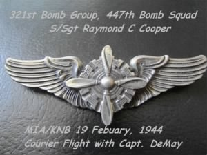 321stBG,447thBS, B-25 S/Sgt Raymond Cooper, KNB 19 Feb.1944, he had ONE Mission