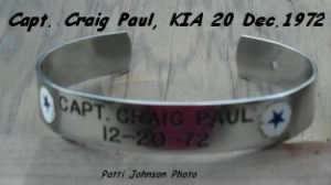 Captain CRAIG Paul's Bracelet worn by many to show support for his MIA- He was KIA.