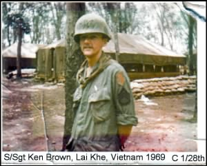 SSG Ken Brown, C Co, 1st Battalion, 28th Infantry Regiment, 1st Infantry Division, 1969