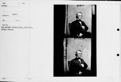 Mathew B Brady Collection of Civil War Photographs › B-5854 Hon. Andrew Johnson, Tenn., President, - Fold3.com